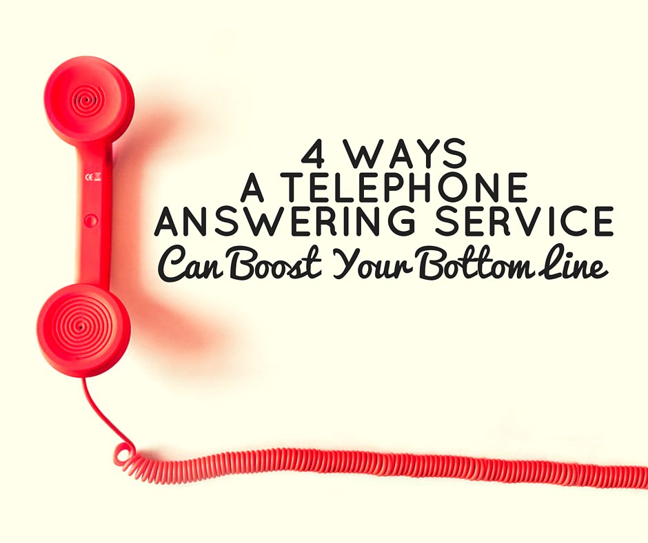 4 Ways a Telephone Answering Service